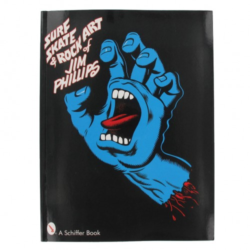 Livre Santa Cruz The Art Of Jim Phillips